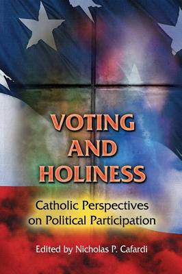 Voting and Holiness - Nicholas P. Cafardi