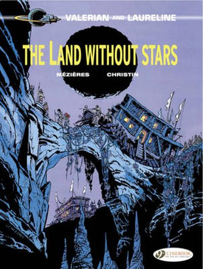 Valerian Vol.3: the Land without Stars - Pierre Christin