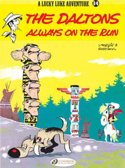Lucky Luke Vol.34: the Daltons Always on the Run - Goscinny