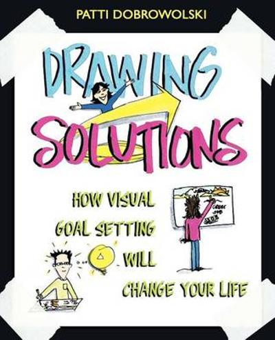 Drawing Solutions - Patti Dobrowolski