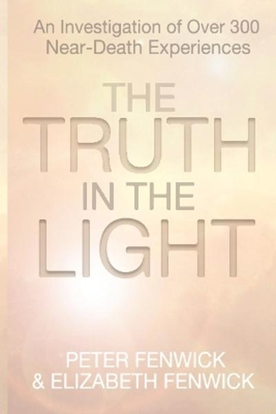 The Truth in the Light - Peter Fenwick