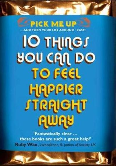 10 Things You Can Do to Feel Happier Straight Away - Chris Williams