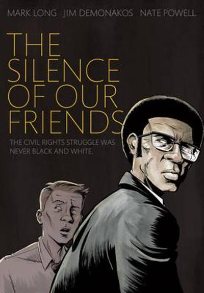 The Silence of Our Friends - Mark Long