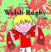 Little Welsh Rugby Fan, The - Mark Williams Stuart Trotter
