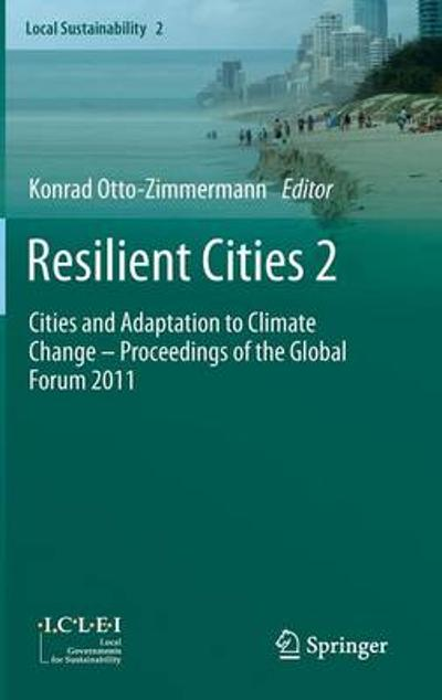 Resilient Cities 2 - Konrad Otto-Zimmermann