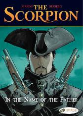 Scorpion the Vol.5: in the Name of the Father - Enrico Marini Stephen Desberg Enrico Marini
