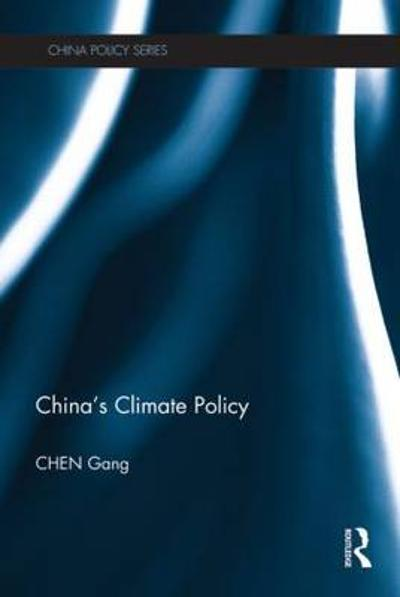 China's Climate Policy - Gang Chen
