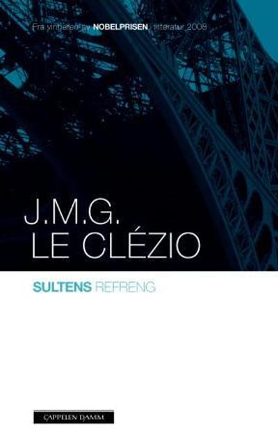 Sultens refreng - Jean Marie Gustave Le Clézio