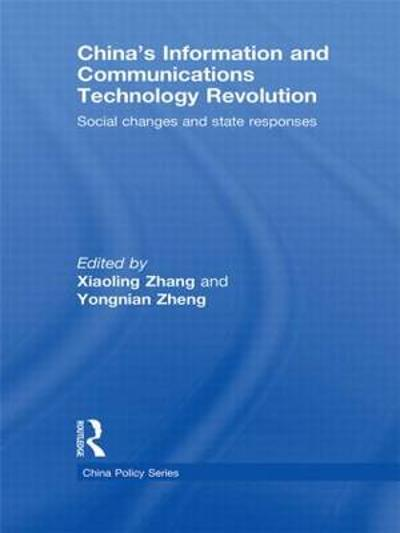 China's Information and Communications Technology Revolution - Xiaoling Zhang
