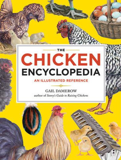 Chicken Encyclopedia - Gail Damerow
