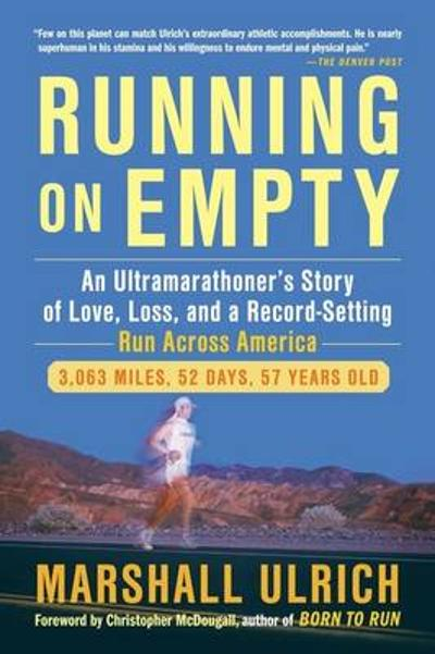 Running On Empty - Marshall Ulrich