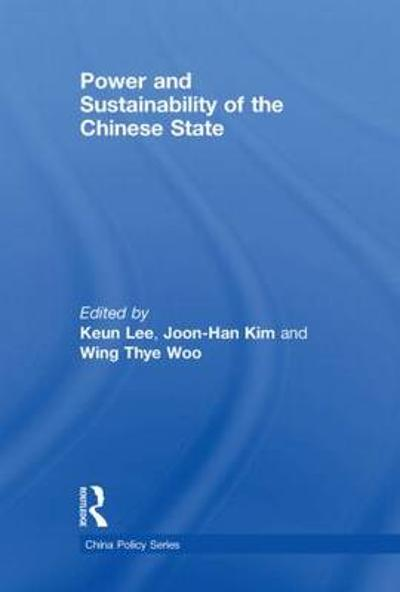 Power and Sustainability of the Chinese State - Keun Lee