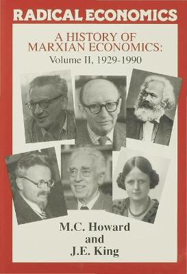 A History of Marxian Economics - Michael Howard