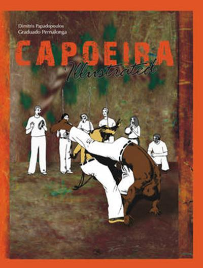 Capoeira Illustrated - Dimitris Papadopoulos