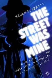 The Street Was Mine - M. Abbott