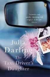 The Taxi Driver's Daughter - Julia Darling