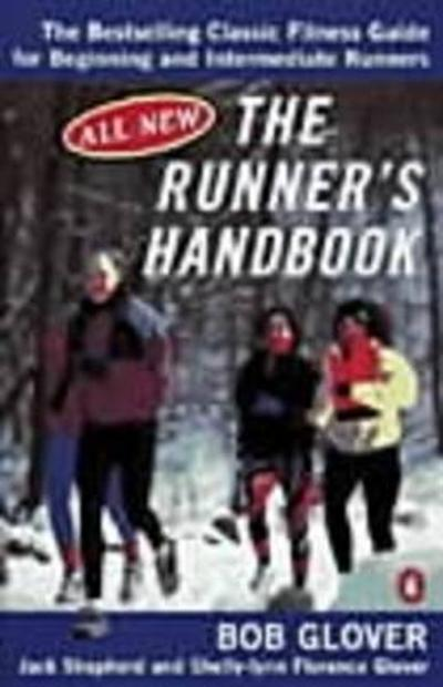 The Runner's Handbook - Bob Glover