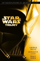 Star Wars Trilogy - George Lucas Donald Glut James Kahn