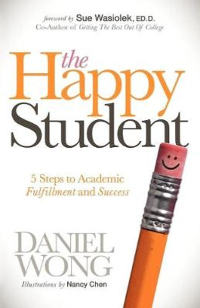 The Happy Student - Daniel Wong
