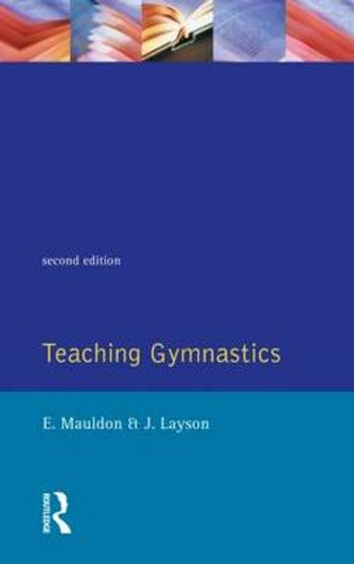 Teaching Gymnastics - Elizabeth Mauldon