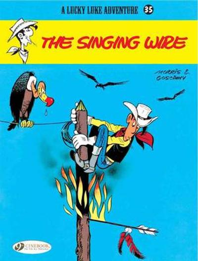 Lucky Luke Vol.35: the Singing Wire - Goscinny
