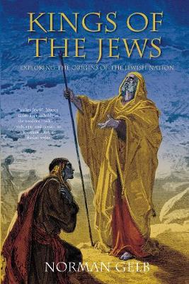 Kings of the Jews - Norman Gelb