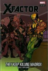 X-factor: They Keep Killing Madrox - Peter David Emanuela Lupacchino