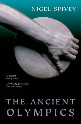 The Ancient Olympics - Nigel Spivey