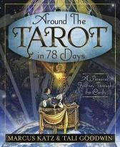 Around the Tarot in 78 Days - Marcus Katz Tali Goodwin