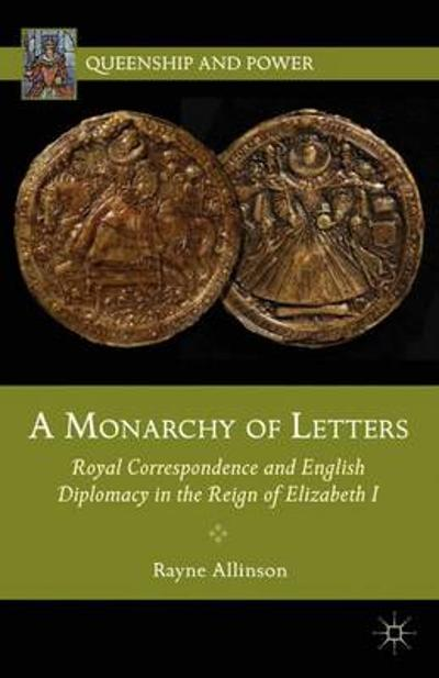 A Monarchy of Letters - Rayne Allinson