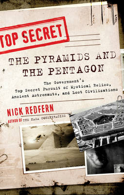 Pyramids and the Pentagon - Nick Redfern