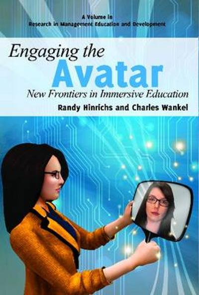 Engaging the Avatar - Randy Hinrichs