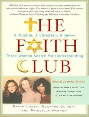 The Faith Club - Ranya Idliby Priscilla Warner Ranya Idliby Pam Ward