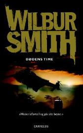 Dødens time - Wilbur Smith Henning Kolstad