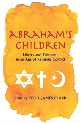 Abraham's Children - Kelly James Clark