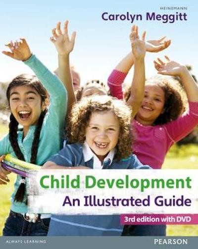 Child Development, An Illustrated Guide 3rd edition with DVD - Carolyn Meggitt