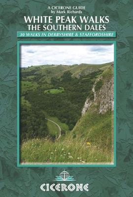 White Peak Walks: The Southern Dales - Mark Richards