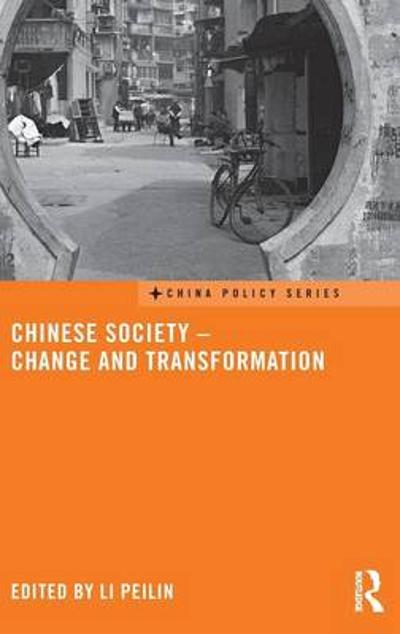 Chinese Society - Change and Transformation - Li Peilin