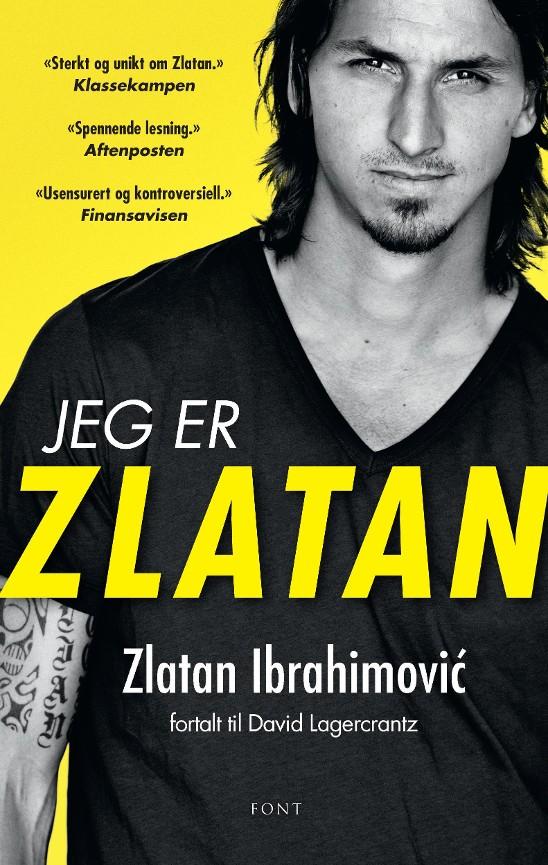 23b07d49 Jeg er Zlatan - Zlatan Ibrahimovic - Paperback (9788281692152 ...