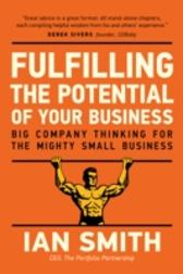 Fulfilling The Potential Of Your Business - Ian Smith