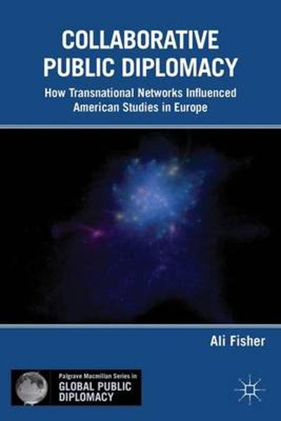 Collaborative Public Diplomacy - A. Fisher