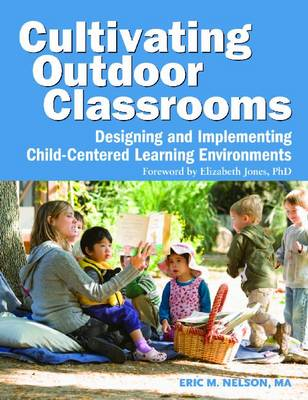 Cultivating Outdoor Classrooms - Eric Nelson