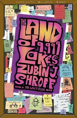 The Land of 9,999 Lakes - Zubin J Shroff
