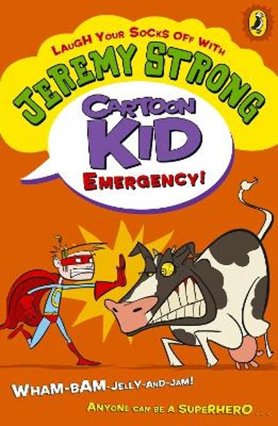 Cartoon Kid - Emergency! - Jeremy Strong