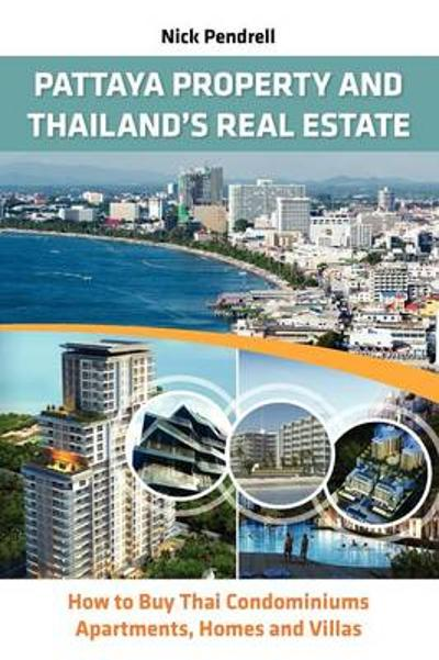 Pattaya Property & Thailand's Real Estate - Nick Pendrell