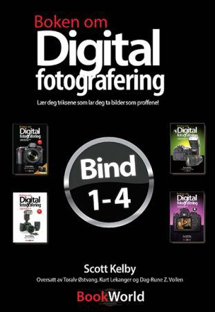 Boken om digital fotografering 1-4 - Scott Kelby