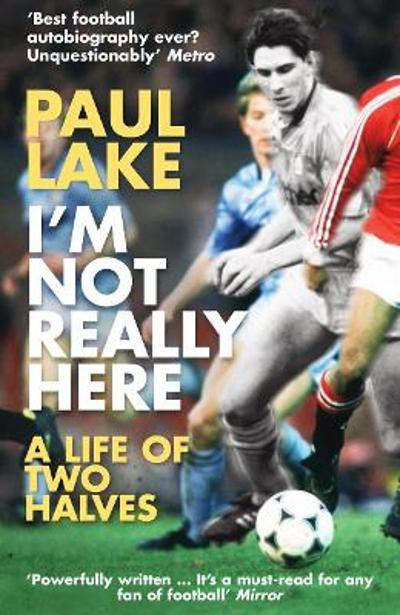 I'm Not Really Here - Paul Lake