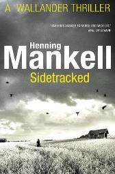 Sidetracked - Henning Mankell Steven T Murray