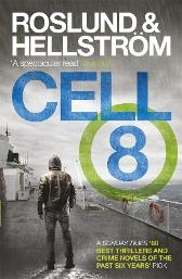 Cell 8 - Anders Roslund Borge Hellstrom