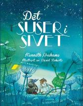 Det suser i sivet - Kenneth Grahame David Roberts Bjørn Alex Herrman